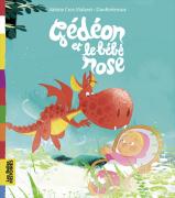 Gédéon et le bébé rose