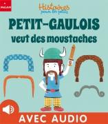 Petit-Gaulois veut des moustaches